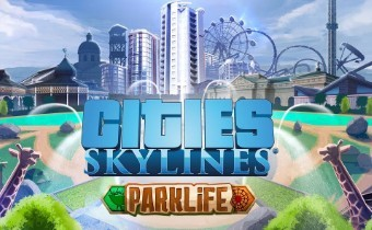 Cities: Skylines получил расширение Parklife
