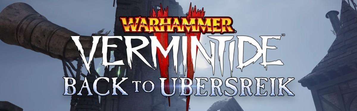 Тизер дополнения Back to Ubersreik для Vermintide 2