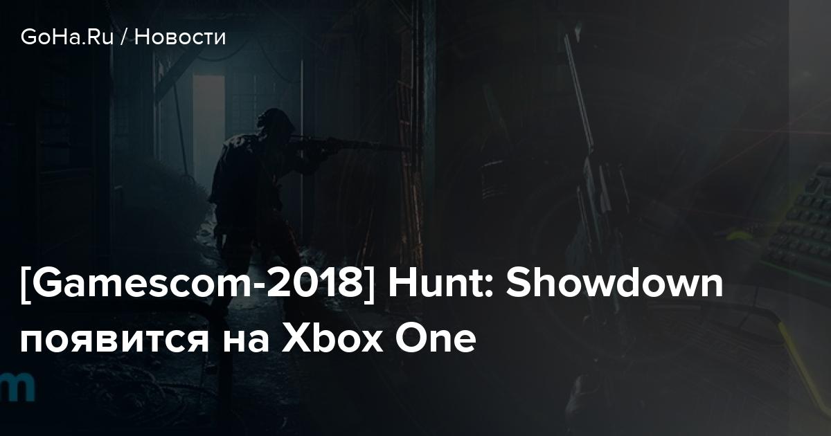 [Gamescom-2018] Hunt: Showdown появится на Xbox One