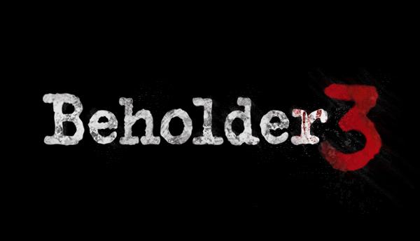 Beholder 3 - Третья часть серии официально находится в разработке