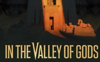 In the Valley of Gods - Разработка игры официально заморожена