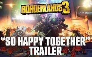 "Borderlands 3 - новый трейлер ""So Happy Together"""