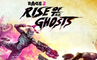 Rage 2: Rise of the Ghosts – Трейлер дополнения с новым злодеем