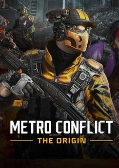 Metro Conflict: The Origin (Metro Conflict: Presto)