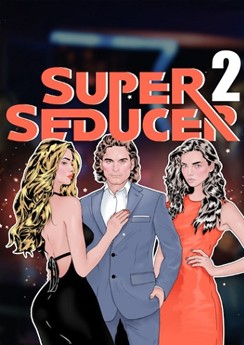 Super Seducer 2 : Advanced Seduction Tactics