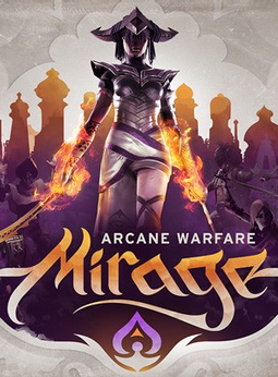 Mirage: Arcane Warfare