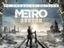 Metro Exodus - Улучшенная версия для ПК выйдет 6 мая