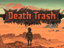 Death Trash – Ранний доступ в Steam в начале 2020