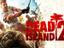 [Официально] Dead Island 2 - Шутер все еще в разработке