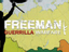 Freeman: Guerrilla Warfare – Игра позволит возглавить отряд повстанцев