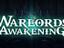 Warlords Awakening направляется в ранний доступ