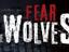 [E3-2018] Fear the Wolves получил новый трейлер перед выставкой