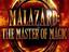 Malazard: The Master of Magic