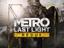 [Халява] В Epic Games Store стартовала бесплатная раздача шутера Metro: Last Light Redux