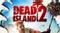 Dead Island 2 – Сиквел обязательно появится!