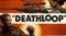 Deathloop - Шутер от Arkane получил дату релиза