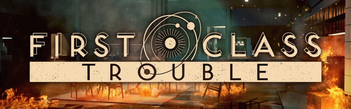 First Class Trouble — подтверждена на PS4 и PS5