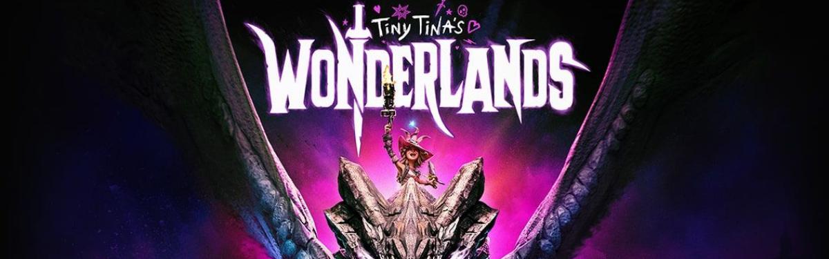 Издательство Take-Two подтвердило релиз Tiny Tina's Wonderlands в первом квартале 2022 года