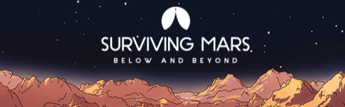 Surviving Mars - Дополнение Below and Beyond позволит игрокам строить подземные колонии