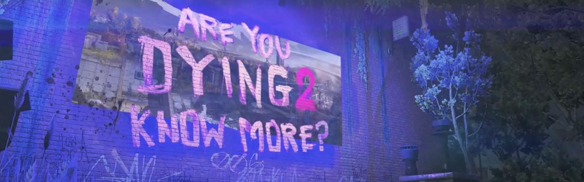 Dying Light 2 - Новые подробности об игре появятся уже в мае