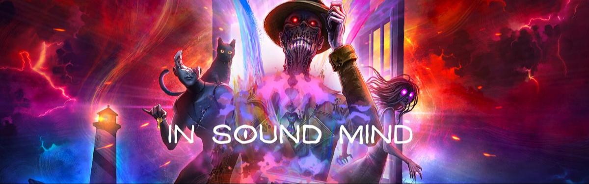 Обзор In Sound Mind - Не очень страшно, но интересно