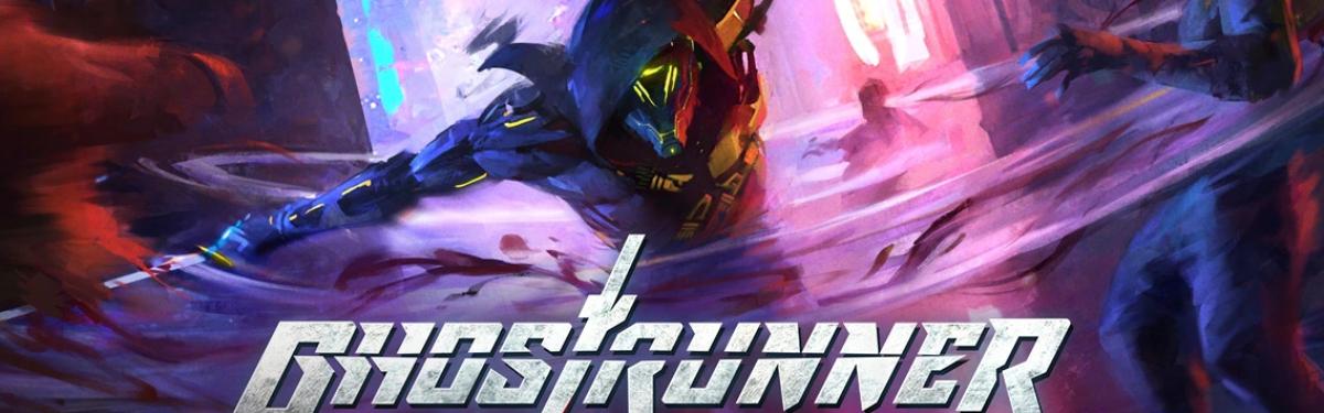 Ghostrunner - Сверхбыстрый экшен выйдет на консолях текущего поколения в сентябре