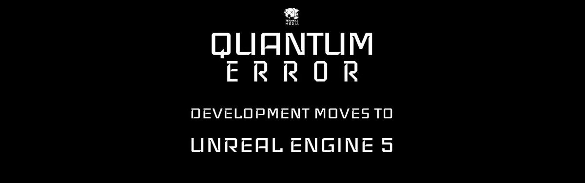 Новый трейлер показывает, что Quantum Error переходит на Unreal Engine 5